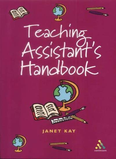 Teacher Assistant's Handbook,Janet Kay