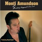 Monti Amundson - somebody´s happened to our love, CD,