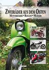 Zweiräder aus dem Osten (2013, Gebundene Ausgabe)