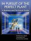 In Pursuit of the Perfect Plant by Vivek Bapat, Paul Kurchina, Pat Kennedy (Paperback / softback, 2008)