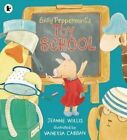 Emily Peppermint's Toy School by Jeanne Willis (Paperback, 2015)