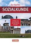 Zur Sache: Sozialkunde. Gesamtband Schülerbuch von Wilhelm Bernert, Thomas Berger-v. d. Heide, Brigitte Dannhauser, Claudia Bernert und Markus Bente (2012, Taschenbuch)