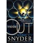 Inside Out by Maria V. Snyder (Paperback, 2011)