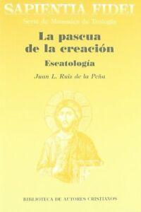 La-pascua-de-la-creacion-Escatologia-SAPIENTIA-FIDEI