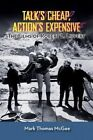 Talk's Cheap, Action's Expensive - The Films of Robert L. Lippert by Mark Thomas McGee (Paperback / softback, 2014)