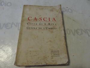 Libro d' Epoca CASCIA - Città di Santa Rita - Gemma de l'Umbria - Edoardo Maturo