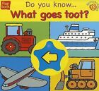 Who Goes Toot? by Treehouse Children's Books Ltd (Board book, 2008)