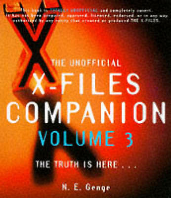 1 of 1 - The Unofficial  X-files  Companion: v.3 by Ngaire Genge (Paperback, 1997)