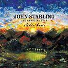 John Starling And Carolina Star Slidin Home CD (2007)