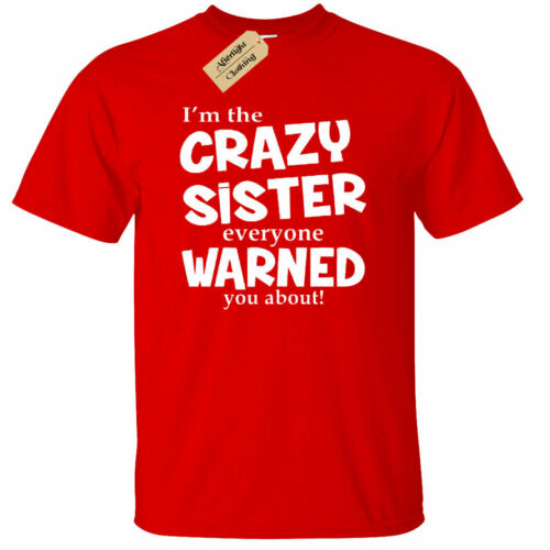 KIDS BOYS GIRLS I/'m The Crazy Sister Warned About T-Shirt Funny sisters gift