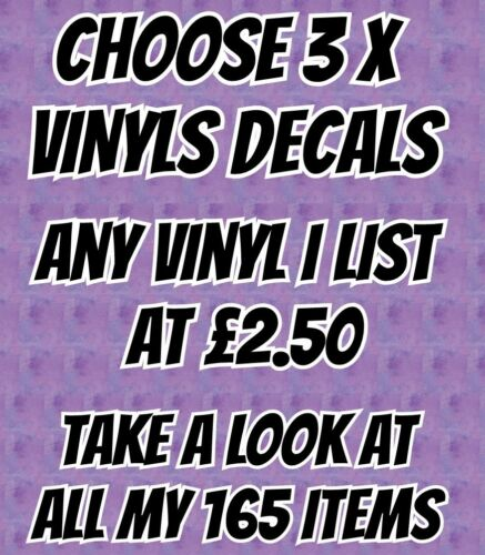 Bulk Vinyls decal any 3x decals in my whole listings that are £2.50 or under