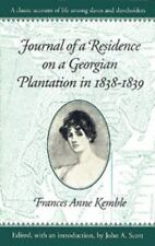 Brown Thrasher Books: Journal of a Residence on a Georgian Plantation in...