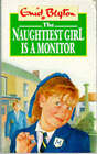 The Naughtiest Girl is a Monitor by Enid Blyton (Paperback, 1986)
