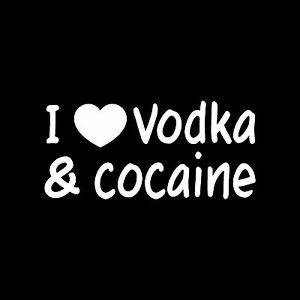 I-LOVE-VODKA-amp-COCAINE-Sticker-Funny-Joke-Vinyl-Decal-Beer-Alcohol-Drugs-Prank