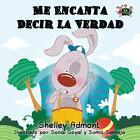 Me Encanta Decir la Verdad von S. A. Publishing und Shelley Admont (2016, Taschenbuch)