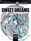 Creative Haven Deluxe Edition Sweet Dreams Coloring Book by Miryam Adatto (Paperback, 2017)