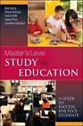 Master's Level Study in Education: A Guide to Success for PGCE Students: A Guide to Success by Jayne Price, Helen Swift, Robert Butroyd, Jonathan Glazzard, Neil Denby (Paperback, 2008)