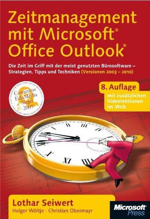 Zeitmanagement mit Microsoft Office Outlook - Lothar Seiwert - Lothar Seiwert
