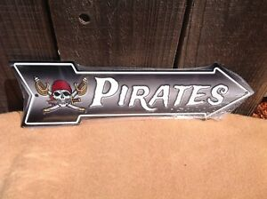 """Pirates This Way To Arrow Sign Directional Novelty Metal 17/"""" x 5/"""""""