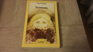 TRAVERSEE / ANNE DUDEN