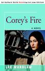 Corey's Fire by Lee Wardlaw (Paperback / softback, 2006)