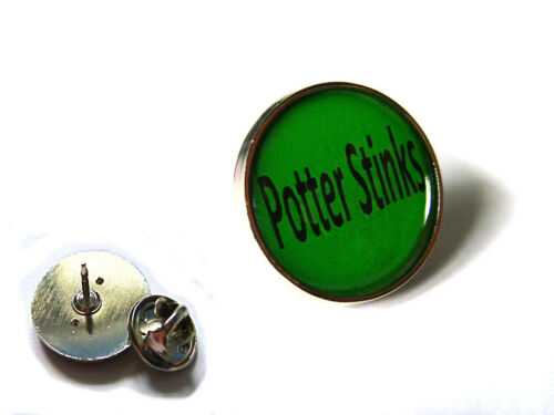POTTER STINKS  JK HARRY POTTER LAPEL PIN OR BADGE GIFT