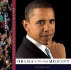 Democratic National Convention 2008: Obama's Mile High Moment by Denver Post (Paperback, 2008)