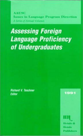 Assessing Foreign Language Proficiency of Undergraduates