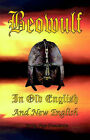 Beowulf: In Old English and New English by El Paso Norte Press (Paperback / softback, 2005)