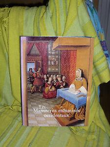 Voronova-Tamara-Et-Sterligov-Andrei-Les-Manuscrits-Enlumines-Occidentaux