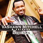 Promises [Slipcase] by VaShawn Mitchell (CD, Sep-2007, Tyscot Records)