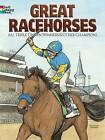 Great Racehorses: Triple Crown Winners and Other Champions by John Green (Paperback, 2016)