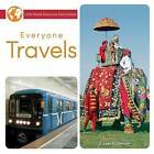 Everyone Travels by J Jean Robertson (Paperback / softback, 2015)