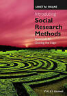 Introducing Social Research Methods: Essentials for Getting the Edge by Janet M. Ruane (Hardback, 2016)