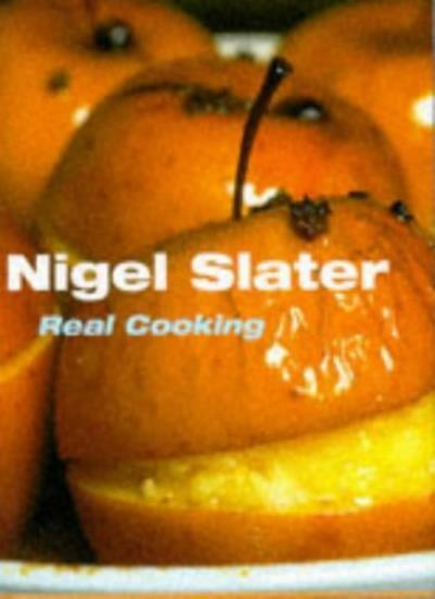 Real Cooking By Nigel Slater, Georgia Glynn Smith