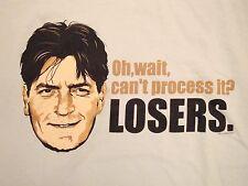 Charlie Sheen Can't Process It? Losers WINNING Win Funny Meme T Shirt L