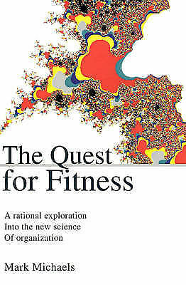 1 of 1 - Good, The Quest for Fitness: A rational exploration into the new science of orga