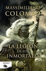 La Legion de Los Inmortales by Massimiliano Colombo (Paperback / softback, 2015)