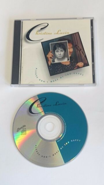 CHRISTINE LAVIN - PLEASE DON'T MAKE ME TOO HAPPY CD ***Unplayed ***