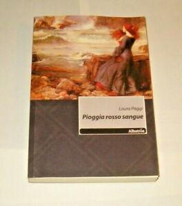 PIOGGIA-ROSSO-SANGUE-Laura-Poggi-Albatros-2011-autografato-fuori-catalogo