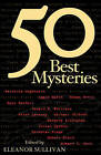 Fifty Best Mysteries by Carroll & Graf Publishers Inc (Paperback, 2004)
