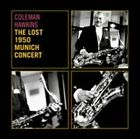The Lost 1950 Munich Concert 8436542015615 by Coleman Hawkins CD