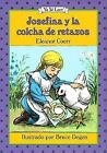 I Can Read Bks. Level 3: Josefina y la Colcha de Retazos by Eleanor Coerr (1995, Hardcover)