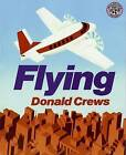 Flying by Donald Crews (Paperback / softback, 1989)