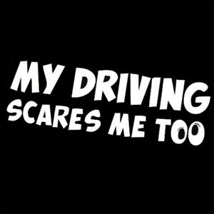 1PCS-Funny-Car-Stickers-MY-DRIVING-SCARES-ME-TOO-Car-Window-Vinyl-Decal-Sticker