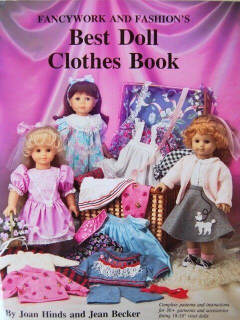 """Best Doll Clothes Book 18"""" Doll Patterns by Joan Hinds Jean Becker Fancywork"""