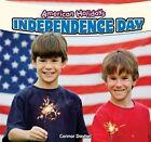 Independence Day by Connor Dayton (Hardback, 2012)