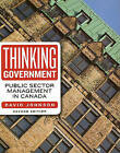 Thinking Government: Public Sector Management in Canada by David Johnson (Paperback, 2006)