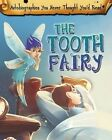 The Tooth Fairy by Catherine Chambers (Hardback, 2015)