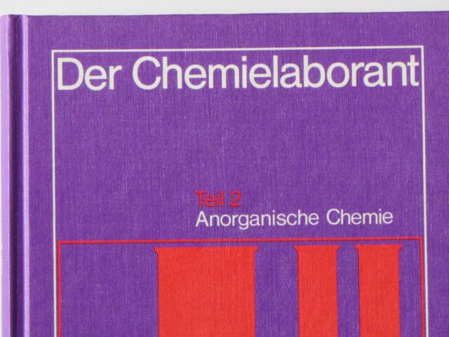Der Chemielaborant Teil 2 Anorganische Chemie von Fritz Merten, TOP